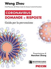 Wang Zhou Coronavirus - domande e risposte